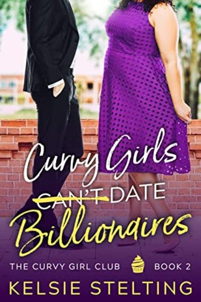 Curvy Girls Can't Date Billionaires cover
