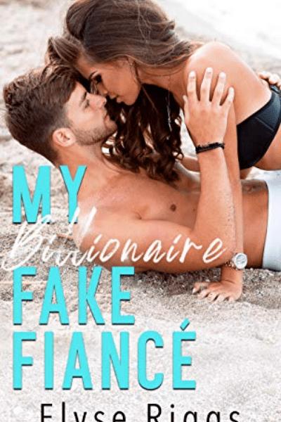 My Billionaire Fake Fiance