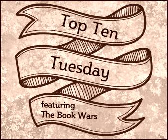 TTT Top Ten Tuesday The Book Wars