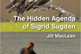 Review: The Hidden Agenda of Sigrid Sugden by Jill MacLean
