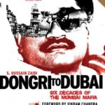 Dongri to Dubai: Six Decades of The Mumbai Mafia by S Hussain Zaidi Review
