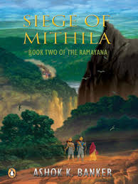 Siege of Mithila by Ashok K Banker