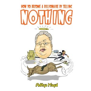 How To Become A Billionaire By Selling Nothing by Aditya Magal Review