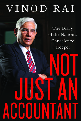 Not Just an Accountant : The Diary of the Nation's Conscience Keeper