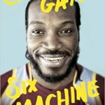 Six Machine by Chris Gayle Review