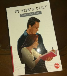 My Wife's Diary by Deepanshu Saini Review