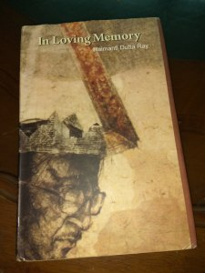 In Loving Memory by Haimanti Datta Ray Review