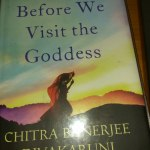 Before We Visit the Goddess by Chitra Banerjee Divakaruni Review