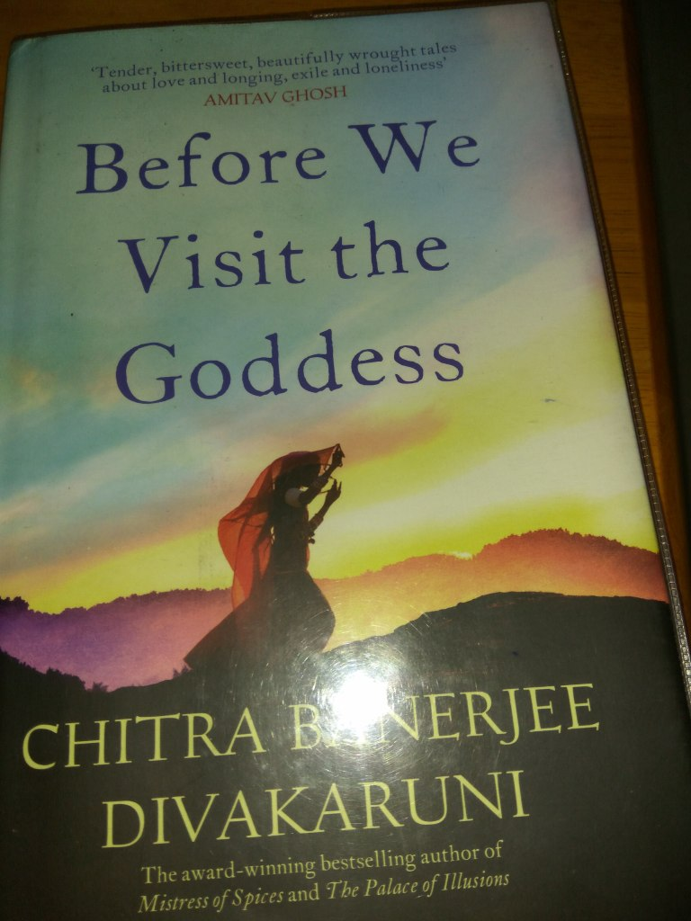 Before we visit the goddess by Chitra Banerjee
