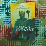 Yama's Lieutenant by Anuja Chandramouli Review
