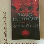 Yama's Lieutenant and the Stone Witch by Anuja Chandramouli Review