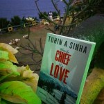 When The Chief Fell In Love by Tuhin A Sinha Review