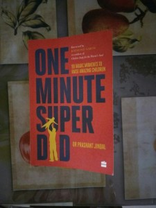 One Minute Super Dad by Dr. Prashant Jindal Review