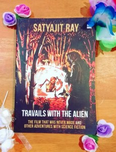 Travails With The Alien by Satyajit Ray Review