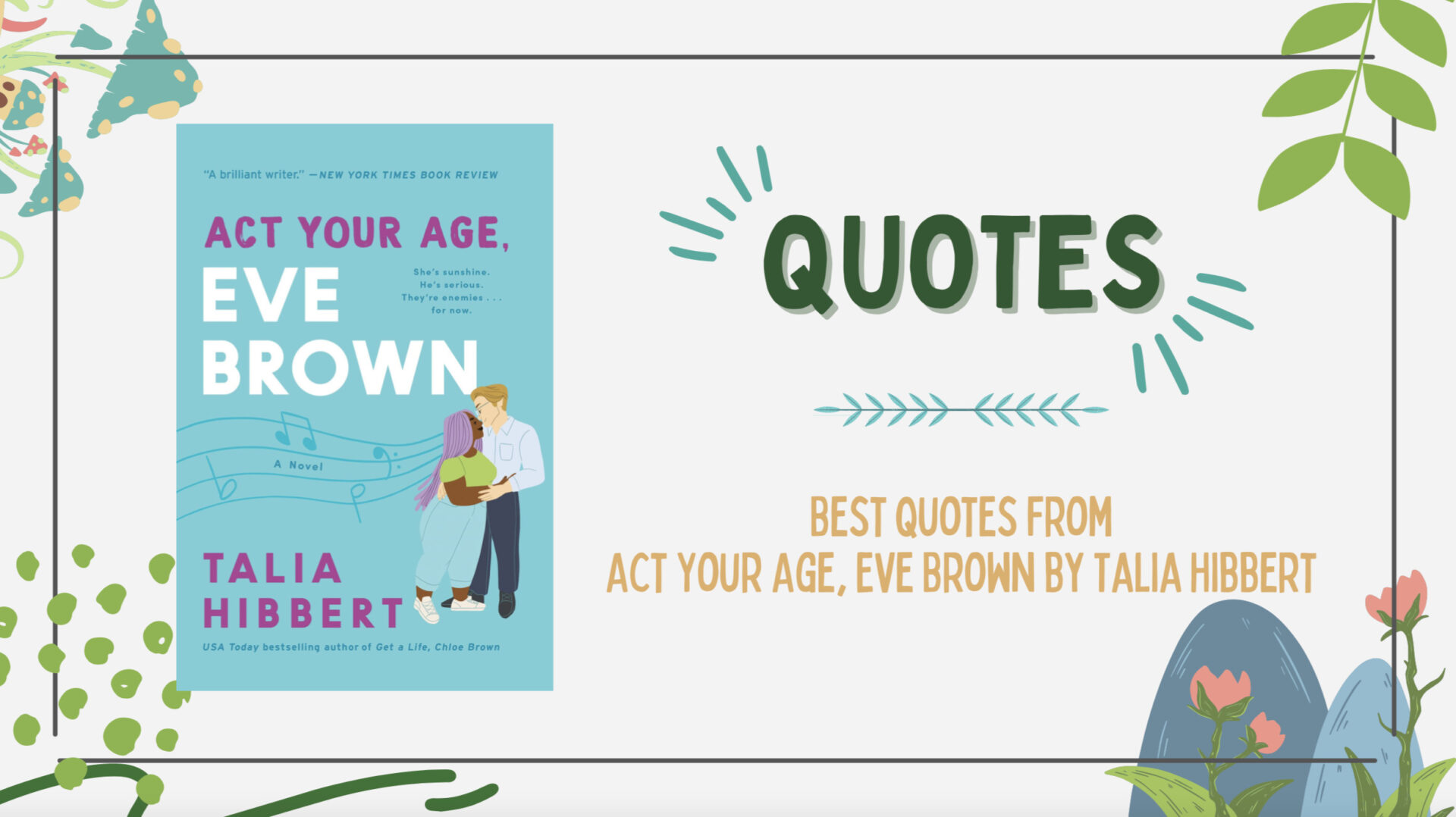 13 of the Best Quotes from Act Your Age, Eve Brown by Talia Hibbert