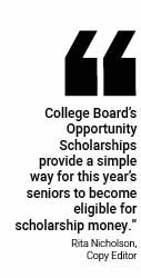 Opportunities for scholarships and financial aide are now open