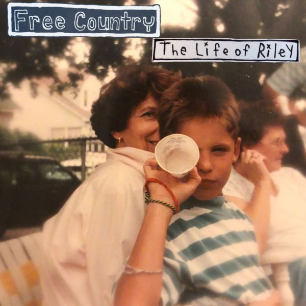 Free Country – The Life Of Riley | Nostalgia Without The Filter