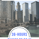 36 Hours in Chicago-Fun Things to do in Chicago