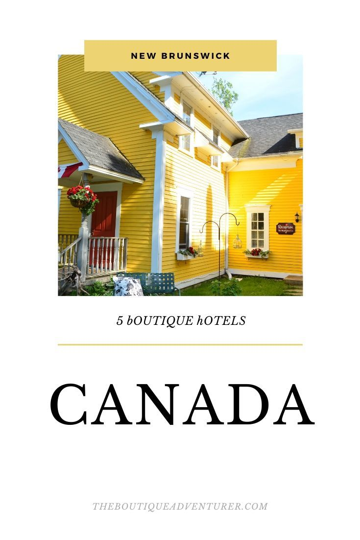 Looking for some interesting places to stay in New Brunswick? Here are 5 Boutique Hotels in New Brunswick Canada that are as charming as this Canadian province! #canada #newbrunswick