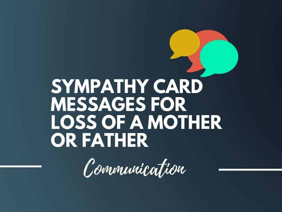 25 best sympathy card messages for loss of a mother or father