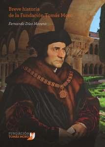 portada Breve historia de la Fundación Tomás Moro