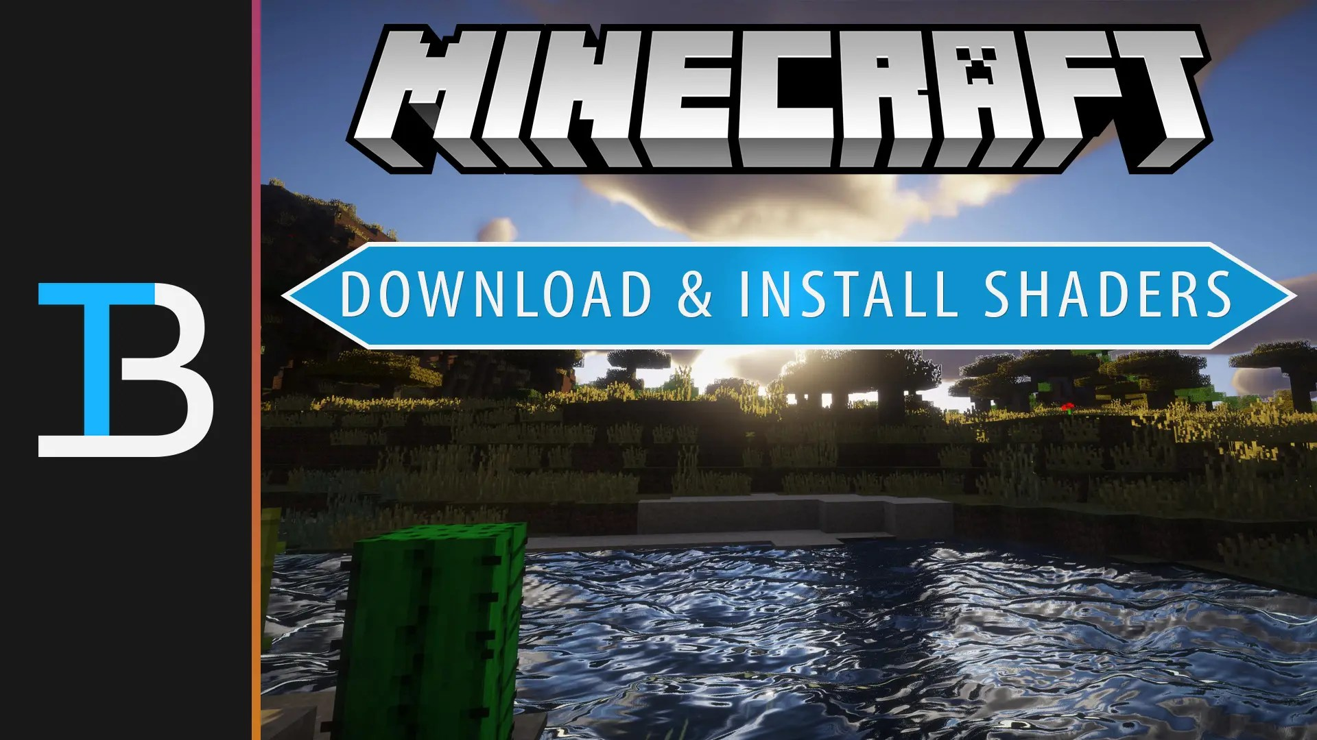 How To Download & Install Shaders - TheBreakdown.xyz