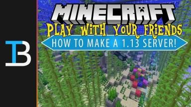 how to make a minecraft 1.13 server
