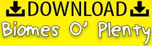How To Download Biomes O' Plenty for Minecraft