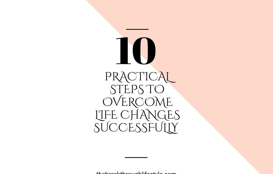 Practical steps for facing change
