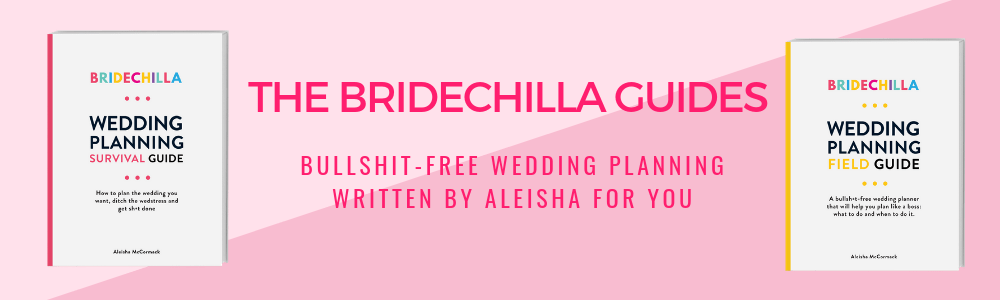 The Bridechilla Wedding Planning Guides