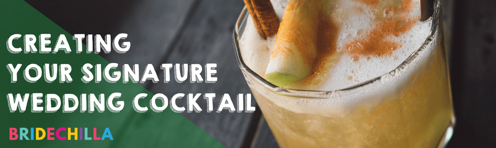 Creating Your Signature Wedding Cocktail | The Bridechilla Blog and Thirsty Nest share their favorite tips and recipes!