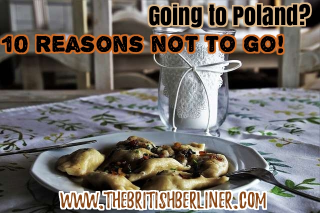 Going to Poland: 10 reasons not to go; Poland; Polish; Polska; Europe; Eastern Europe; travel
