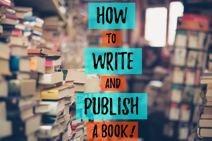 How to write and publish a book!