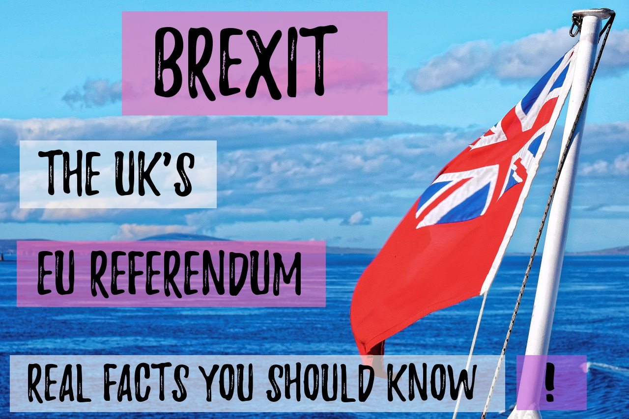 Brexit; Article 50; Article 50 and Brexit; Brexit in the UK; Real facts you should know about Brexit; Real facts you should know about the EU; Real facts you should know about the European Eunion; Real facts you should know about British politics; Real facts you should know; Real facts you should know about Article 50; Real facts you should know about the UK's EU Referendum; Real facts you should know about the EU Referendum; Everything you need to know about Brexit; Everything you need to know about Article 50; Everything you need to know about the Referendum in the UK; Everything you need to know about Britain in the EU; EU Referendum; Referendum; British; Britain; British Politics; EU; European Union; the UK's EU Referendum; European politics; British politics; Vote Leave; Vote Remain; Remain; Leave; UK; United Kingdom; politics;