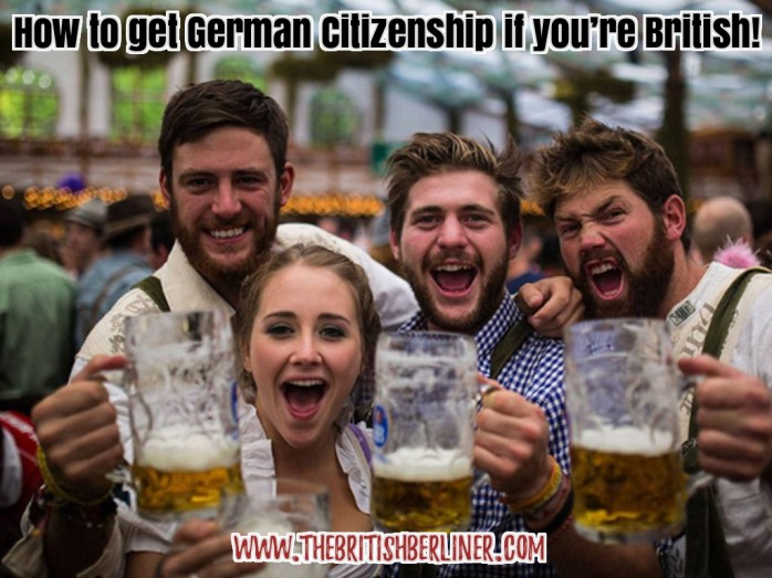 How to get German citizenship if you're British – How to be a German via Double Nationality!