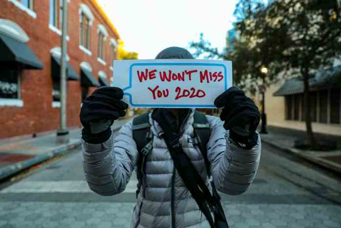 we won't miss you 2020; we won't miss you; goodbye 2020; hello 2021; New Year; 2021; goodbye; hello; live today; motivation; inspiration; old things; new things;