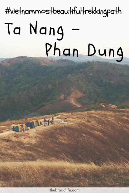Vietnam's Top Beautiful Trekking Path - Ta Nang - Phan Dung - The Broad Life