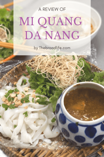 Pinterest Board of A Review of Mi Quang Da Nang by The Broad Life