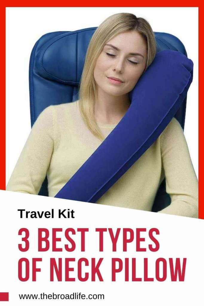 3 best types of neck pillow - the broad life's pinterest board