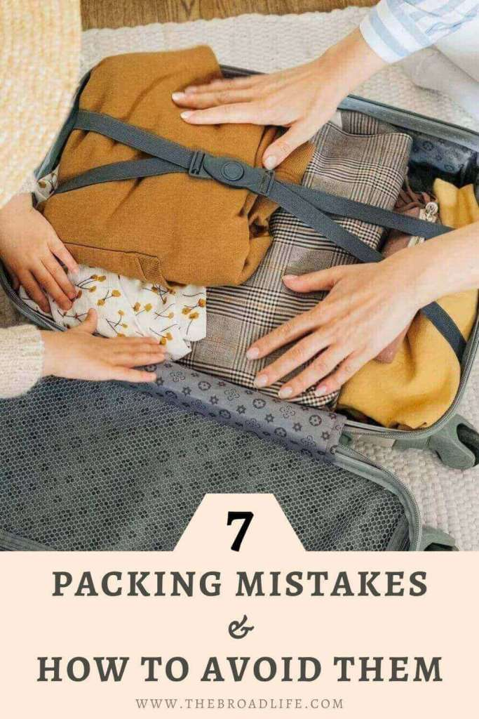 7 common packing mistakes to avoid - the broad life's pinterest board