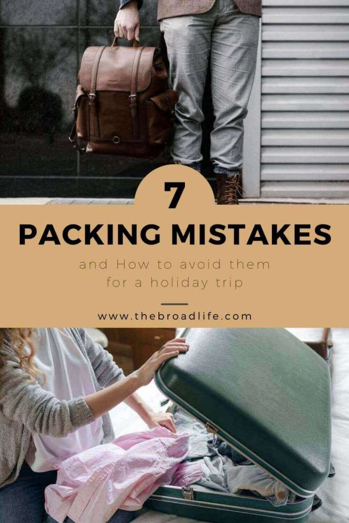 7 common packing mistakes and how to avoid them - the broad life's pinterest board