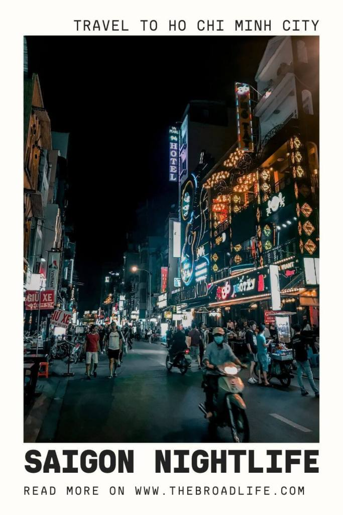 Saigon, Ho Chi Minh City nightlife - The Broad Life's Pinterest Board