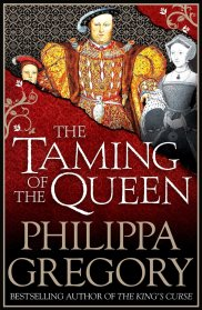 the-taming-of-the-queen-by-philippa-gregory
