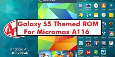 Galaxy S5 Rom for Micromax A116