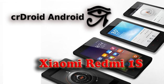 CrDroid Rom for Xiaomi Redmi 1S