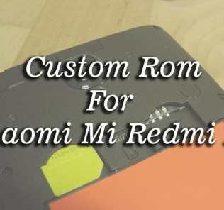 Custom ROM For Xiaomi Redmi 1S