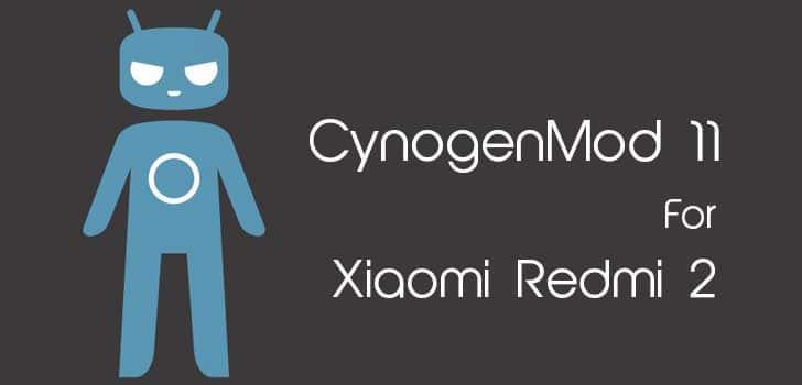 CynogenMod 11 Cm11 Custom Rom For Xiaomi Redmi 2