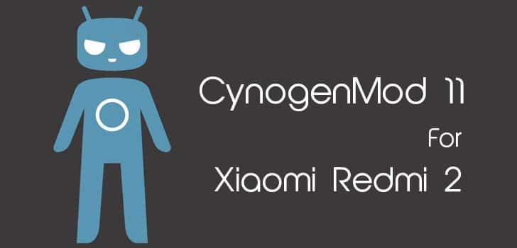 CynogenMod 11 Cm11 Custom Rom For Xiaomi Redmi 2