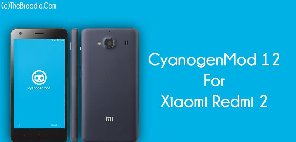 CM12 For Xiaomi Redmi 2