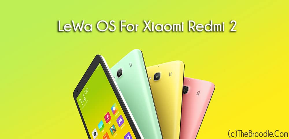 Lewa OS For Xiaomi Redmi 2